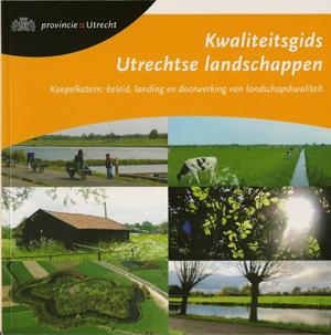 Goede bijeenkomst over Kwaliteitsgidsen Utrechtse Landschappen